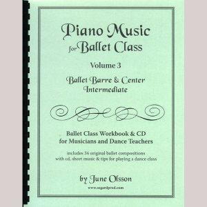 Piano Music for Ballet Class Vol 3 - Intermediate. Sheet