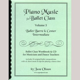 Piano Music for Ballet Class Vol 3 - Intermediate. Sheet