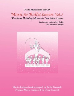 Music for Ballet Lovers Vol 7 Music Book by Yoshi Gurwell