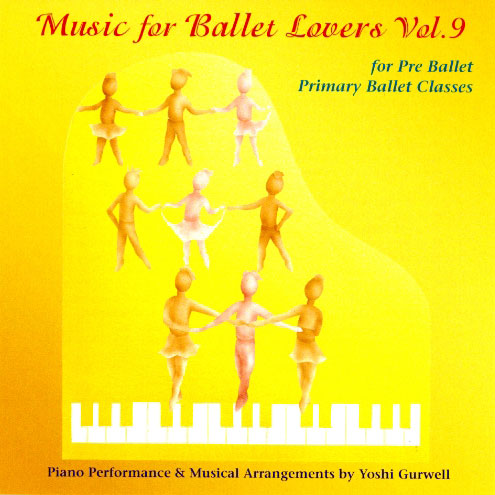 Music for Ballet Lovers Vol 9 for Pre Ballet