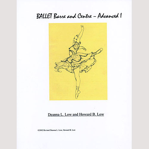 Ballet Barre & Centre Vol 5 Advanced Syllabus by Deanna Low