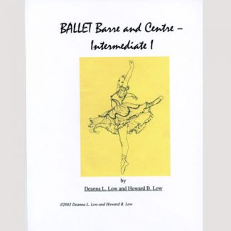 Ballet Barre & Centre Vol 3 Syllabus by Deanna Low