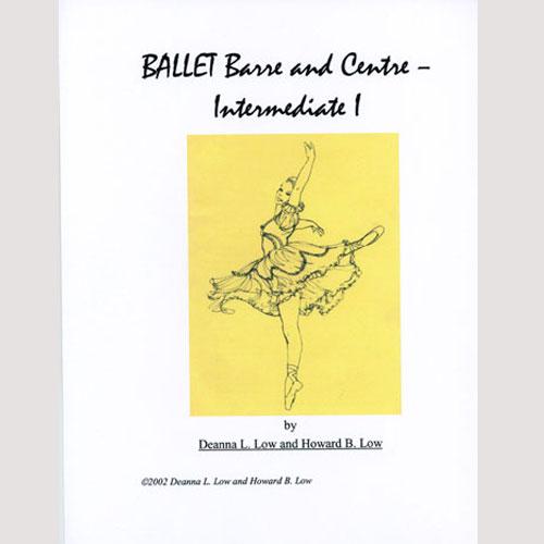 Ballet Barre & Centre Vol 3 Syllabus by Deanna Low