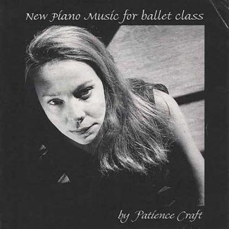 New Piano Music for Ballet Class by Patience Clements