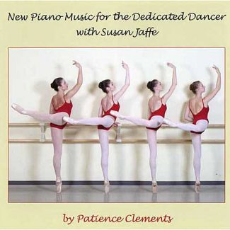 New Piano music for the Dedicated Dancer with Susan Jaffe by Patience Clements