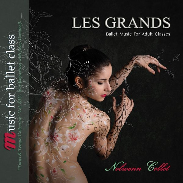 Les Grands - Ballet Music for Adult Classes-Nolwenn Collet