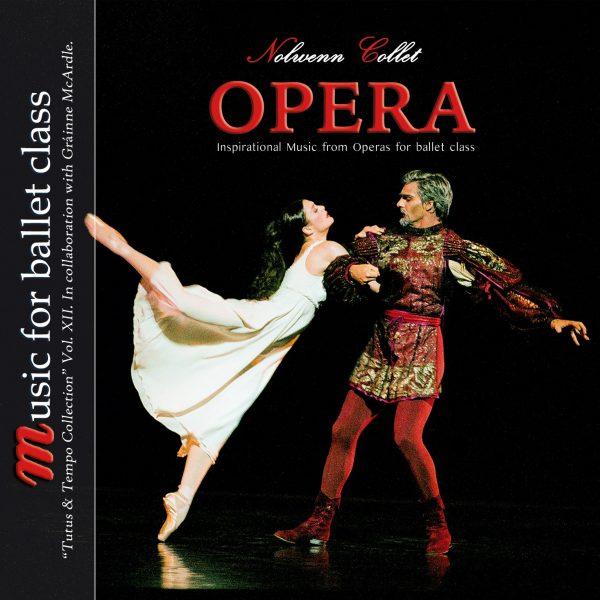 Opera - Inspirational Music for Ballet Class - Nolwenn Collet