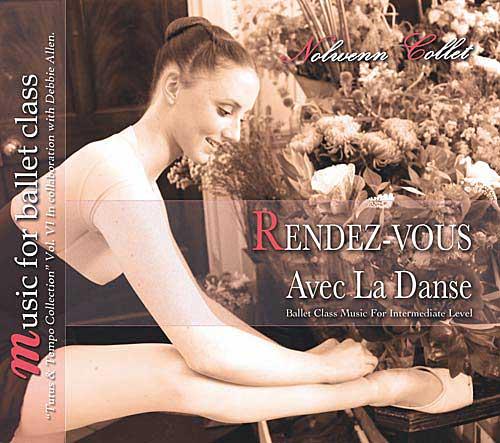 Rendez-vous Avec La Danse Music for Ballet Class intermediate Level by Nolwenn Collet