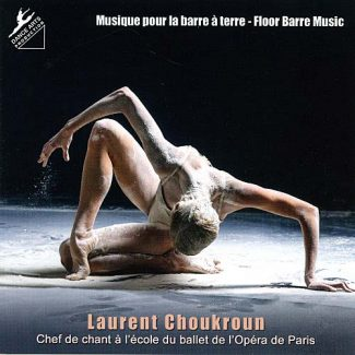 Dance Arts Production Laurent Choukroun Vol 23 Floor Barre Music