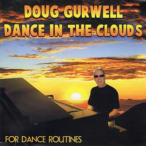 Dance in the Clouds for Dance Routines by Doug Gurwell