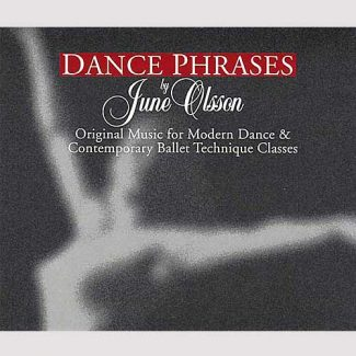 Dance Phrases - 2 CD set by June Olsson