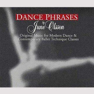 Dance Phrases - 2 CD set by June Olsson
