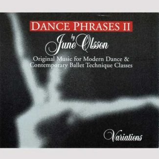 Dance Phrases II Variations by June Olsson - 2 CD set with 2 Count Books for Modern Dance Classes