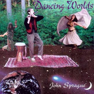 Dancing Worlds by John Sprague