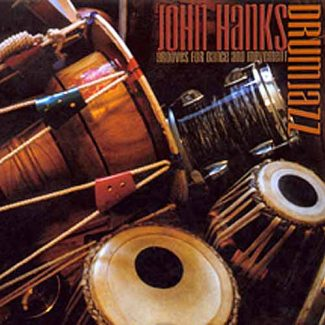 Drumjazz Grooves for Dance and Movement by John Hanks