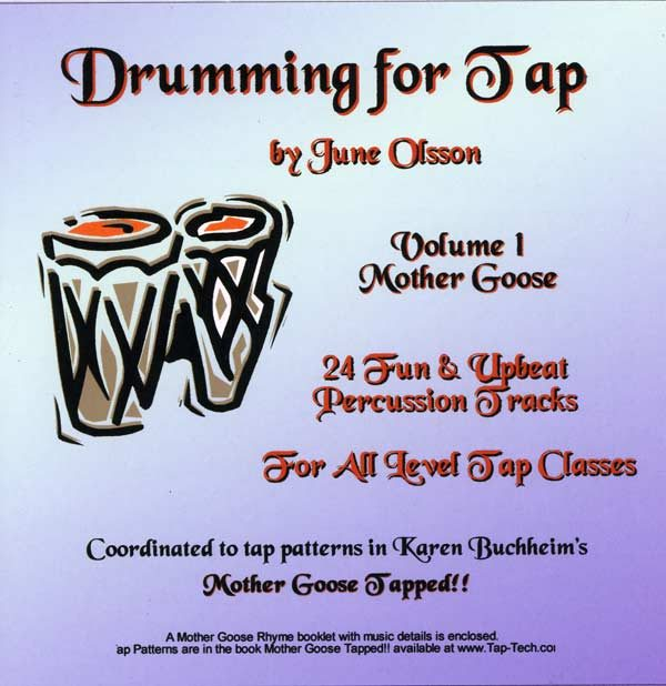 Drumming for Tap Vol 1 Mother goose - by June Olsson