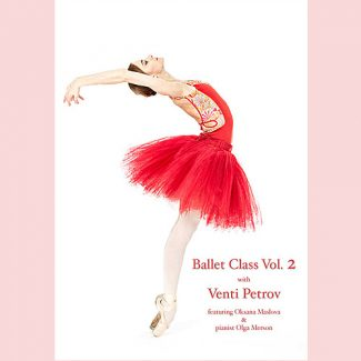 Ballet Class Vol 2 DVD Venti Petrov