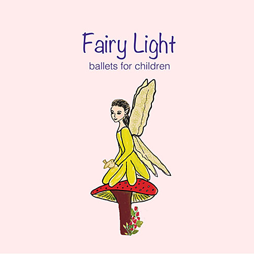 Fairy Light - Ballets for Children
