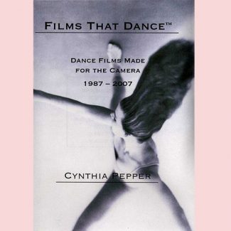 Films that Dance - Cynthia Pepper