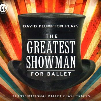 The Greatest Showman for Ballet