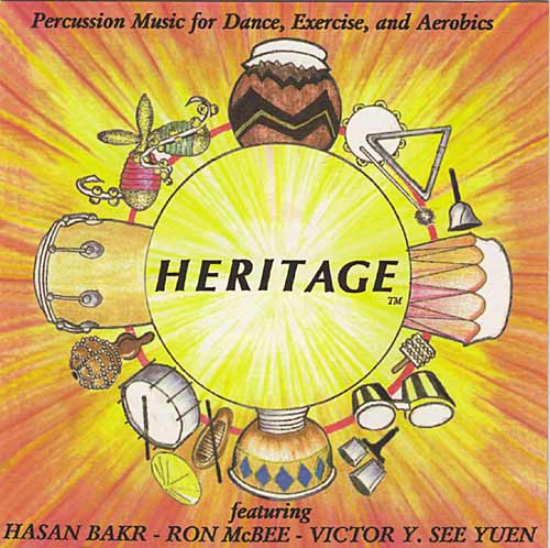 Heritage - Percussion Music for Dance, Exercise, and Aerobics by Heritage O.P.