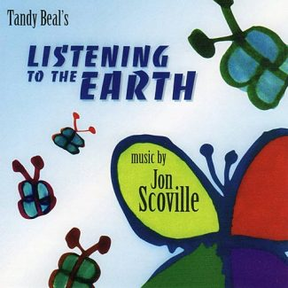 Listening to the Earth - Jon Scoville