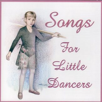 Songs for Little Dancers - Renee Smith