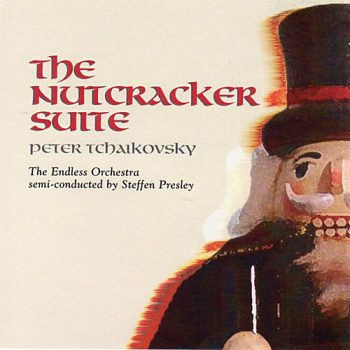 The Nutcracker - Tchaikovsky / Steffan Presley