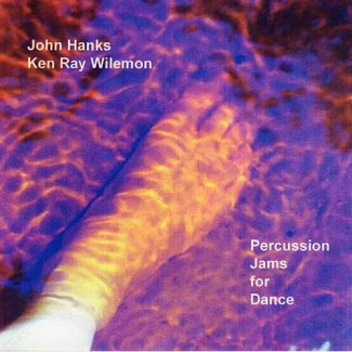 Percussion Jams for Dance by John Hanks & Ken Wilemon