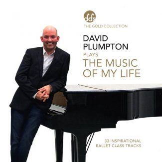 David Plumpton Plays the Music of My Life - Ballet CD by David Plumpton
