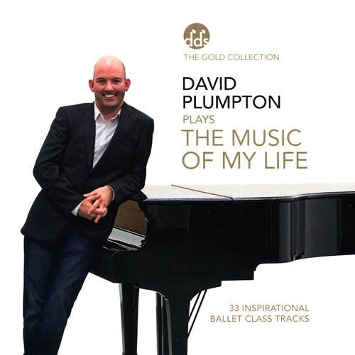 David Plumpton Plays the Music of My Life - Ballet CD by David Plumpton