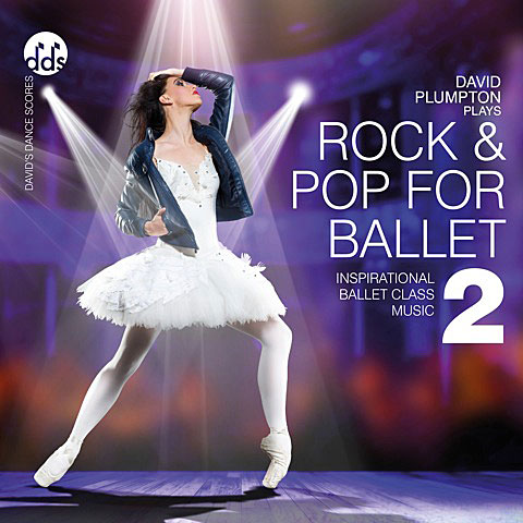 Rock & Pop for Ballet 2 by David Plumpton
