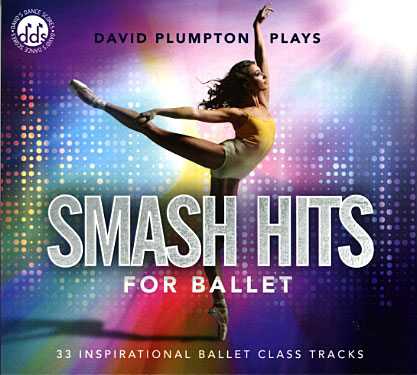 Smash Hits for Ballet by David Plumpton