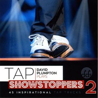 Tap Showstoppers 2 - By David Plumpton