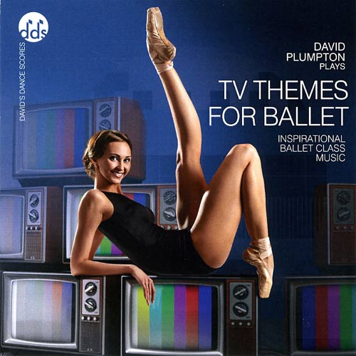 TV Themes for Ballet by David Plumpton