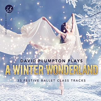 A Winter Wonderland - Ballet CD by David Plumpton
