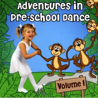 Adventures in Pre-School Dance Vol 1 by Andrew Holdsworth