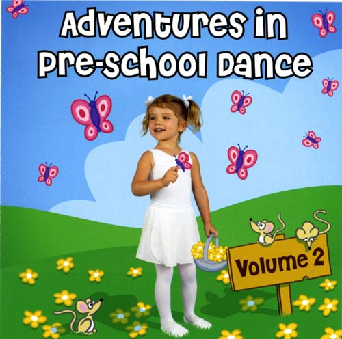 Adventures in Pre-School Dance Vol 2 by Andrew Holdsworth