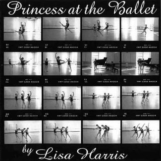 Princess At The Ballet by Lisa Harris