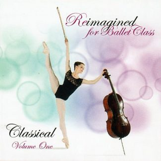 Reimagined for Ballet - Classical Vol1 by Andrew Holdsworth