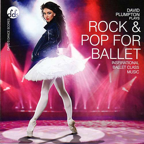 Rock and Pop for Ballet Class by David Plumpton