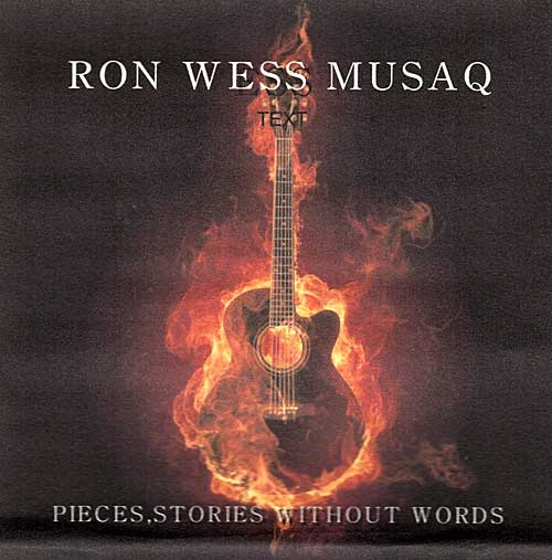 Pieces, Stories Without Words - Ron Wess Musaq