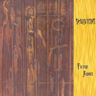 Skeletons - Peter Jones