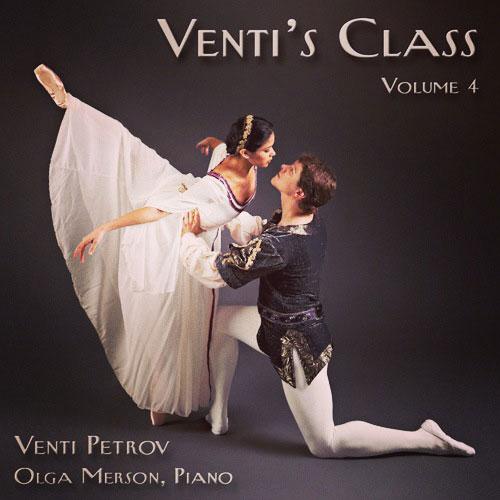Venti's Class - Vol 4 - Ballet Class CD by Venti Petrov