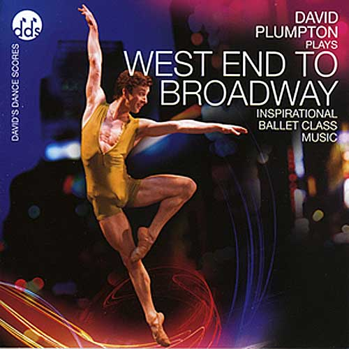 West End To Broadway by David Plumpton