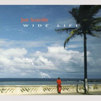 Wide Life by Jon Scoville